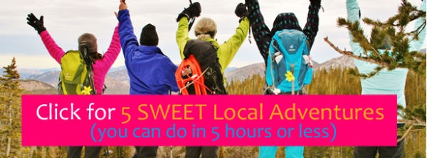 5 Sweet Local Adventures Home Page with Click